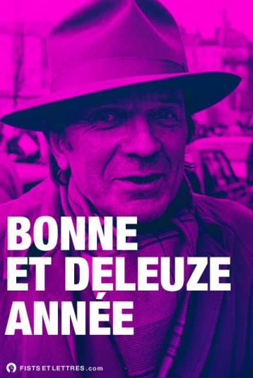 """""""Bonne et Deleuze année"""", source et (C.) tumblr Fists et Lettres"""