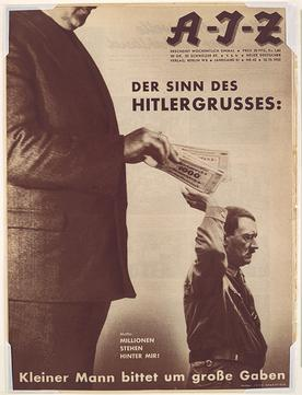 The Meaning of the Hitler Salute Little Man Asks for Big Gifts by John Heartfield ,October 1932